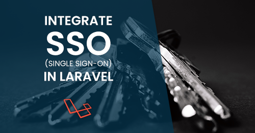 How to integrate SSO(Single Sign-on) in Laravel ? - 2Hats