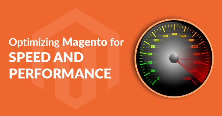 Optimizing Magento for Speed and Performance